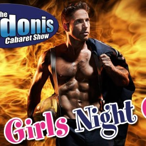 Adonis Cabaret Show - Girls Night